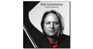 Rob Schwimmer Heart of Hearing Sunken Heights Jazzespresso Mag
