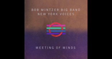 Bob Mintzer Big Band New York Voices Meeting Minds YouTube 爵士杂志