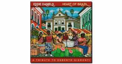 Eddie Daniels Heart Brazil Resonance 2018 Jazzespresso 爵士杂志