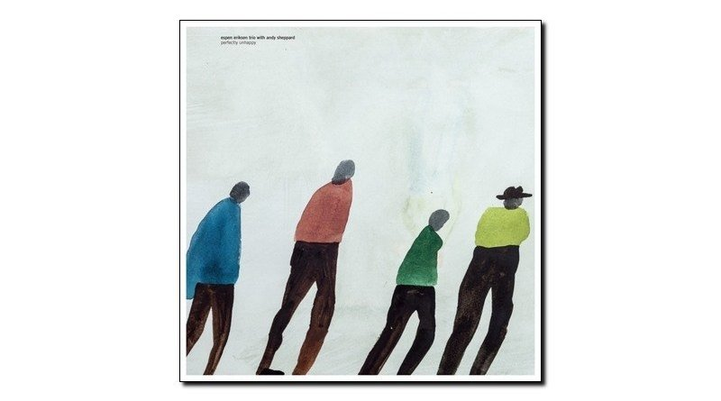 Espen Eriksen Perfectly Unhappy Rune Grammofon 2018 Jazzespresso 爵士雜誌