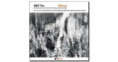 Mev Trio Riflessi Alfa Music 2018 Jazzespresso Jazz 爵士雜誌