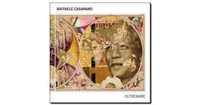 Raffaele Casarano Oltremare Tǔk 2018 Jazzespresso 爵士杂志