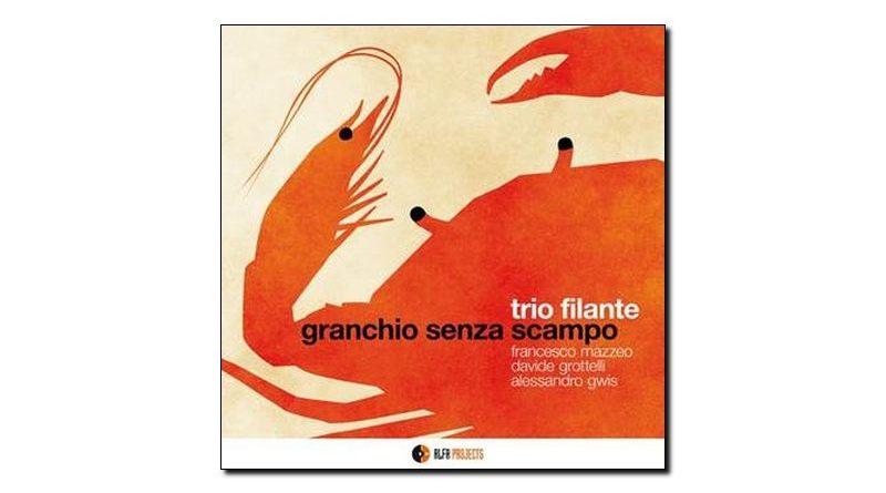 Trio Filante Granchio Senza Scampo Alfa Music 2018 Jazzespresso 爵士雜誌