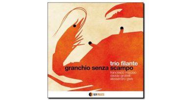 Trio Filante Granchio Senza Scampo Alfa Music 2018 Jazzespresso Revista Jazz