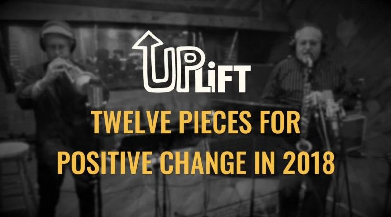 Twelve Pieces Positive Change 2018 YouTube Jazzespresso 爵士杂志
