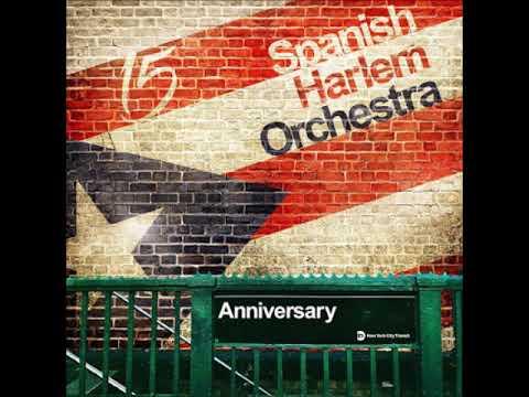 Spanish Harlem Orchestra Yo te prometo YouTube Jazzespresso Jazz Magazine
