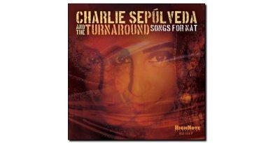 Sepúlveda Turnaround Songs for Nat HighNote Jazzespresso 爵士杂志