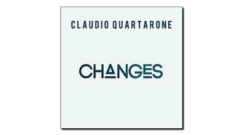 Claudio Quartarone Changes Workin' Label 2018 Jazzespresso 爵士杂志