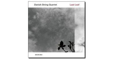 Danish String Quartet Last Leaf ECM 2018 Jazzespresso Jazz Magazine