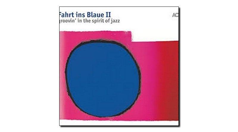 Fahrt ins Blaue II Groovin' in the spirit of jazz ACT 2018 Jazzespresso Magazine