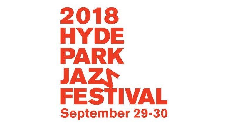 Hyde Park Jazz Festival 2018 Chicago USA Jazzespresso Jazz Magazine