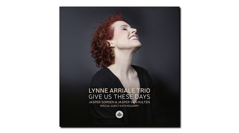 Lynne Arriale Trio Give Us These Days Challenge Jazzespresso 爵士杂志