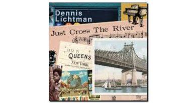 Lichtman Just Across River Fully Altered Media Jazzespresso 爵士雜誌