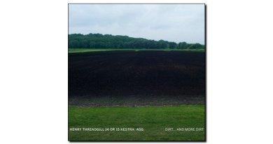 Threadgill 14 Or 15 Kestra Agg Dirt... More Dirt Jazzespresso 爵士杂志