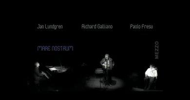 Lundgren, Galliano, Fresu <br/> Mare Nostrum <br/> Live @ Grenoble Jazz festival, 2009