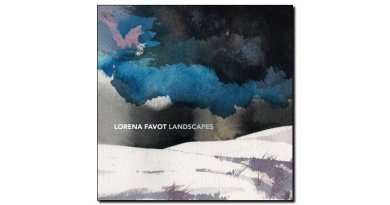 Lorena Favot Landscapes Artesuono 2018 Jazzespresso 爵士雜誌