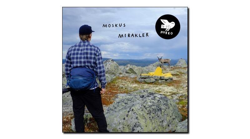 Moscus Mirakler Hubro 2018 Jazzespresso Magazine