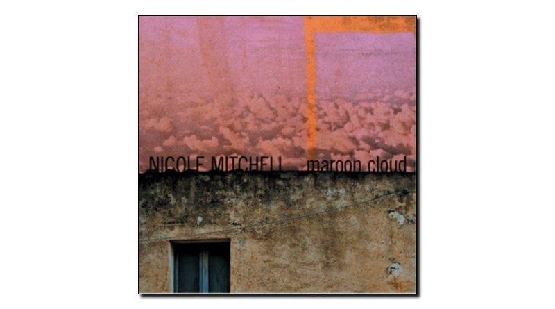 Nicole Mitchell Maroon Cloud Fully Altered Media Jazzespresso Magazine