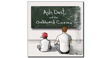 Nelson Ash Dust and Chalkboard Cinema Outside Jazzespresso 爵士雜誌