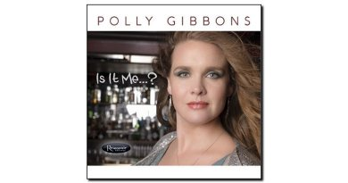Polly Gibbons Is It Me Resonance 2018 Jazzespresso Revista