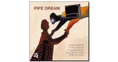 Roberts Vignato Mirra Pipe Dream CAM 2018 Jazzespresso 爵士杂志