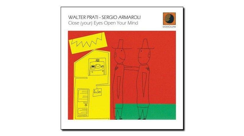 Prati Armaroli Close Your Eyes Open Your Mind Jazzespresso 爵士雜誌