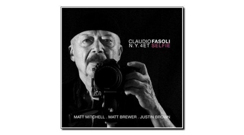 Claudio Fasoli N.Y. 4et Selfie Abeat 2018 Jazzespresso Revista