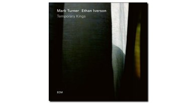Iverson & Turner Temporary Kings ECM Jazzespresso Magazine