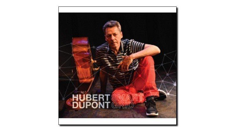 Hubert Dupont Smart Grid Ultrabolic 2018 Jazzespresso 爵士杂志