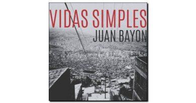 Juan Bayon Vidas Simple Ears & Eyes 2018 Jazzespresso Magazine