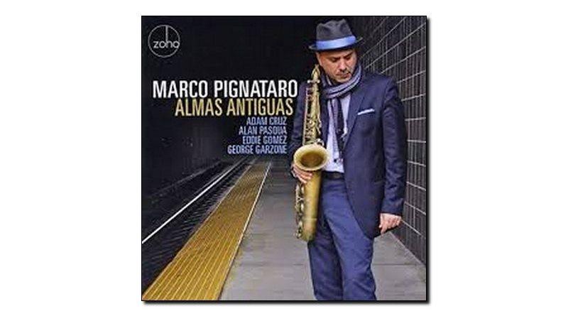 Marco Pignataro Almas Antiguas Zoho 2018 Jazzespresso Magazine