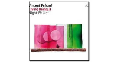 Vincent Peirani Living Bieng II Night Walker ACT Jazzespresso Magazine