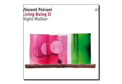 Vincent Peirani <br> Living Bieng II Night Walker <br> ACT, 2018