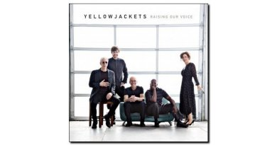 Yellowjackets Raising Our Voice Mack Avenue Jazzespresso Revista