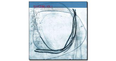 Bluering Improvisers Bluering vol1 Rudi 2018 Jazzespresso 爵士杂志
