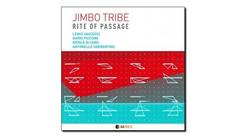 Jimbo Tribe Rite of Passage AlfaMusic 2018 Jazzespresso Magazine