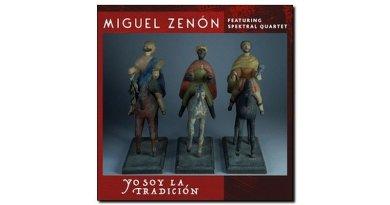 Miguel Zenón Yo Soy La Tradicion Miel 2018 Jazzespresso 爵士雜誌