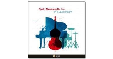 Carlo Mezzanotte Trio In a Quiet Room AlfaMusic Jazzespresso 爵士雜誌