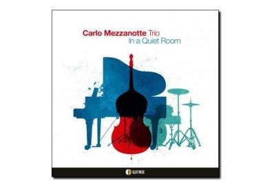 Carlo Mezzanotte Trio <br> In a Quiet Room <br> AlfaMusic, 2018