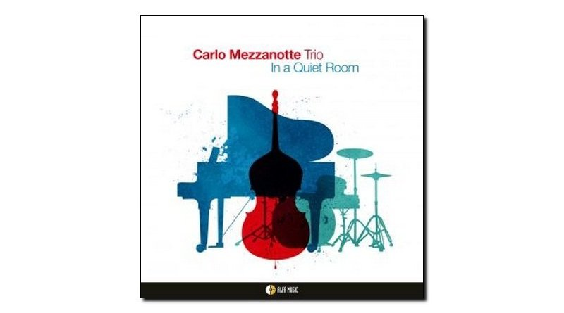 Carlo Mezzanotte Trio In a Quiet Room AlfaMusic Jazzespresso 爵士杂志