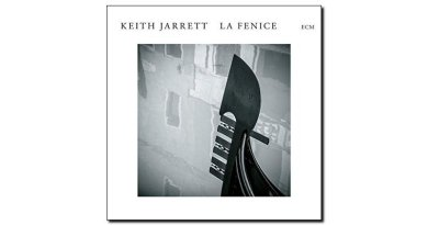 Keith Jarrett La Fenice ECM 2018 Jazzespresso 爵士杂志