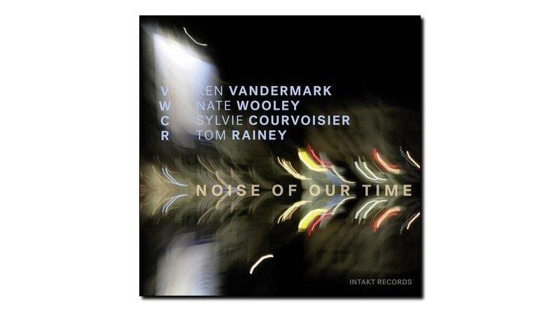 Vandermark Wooley Noise of Our Time Jazzespresso 爵士雜誌
