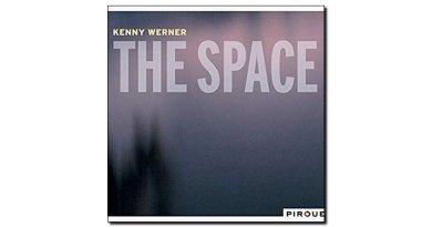 Kenny Werner The Space Pirouet 2018 Jazzespresso爵士杂志