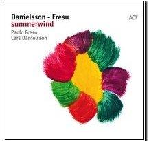 Summerwind Lars Danielsson Paolo Fresu Spotify CD Jazz Magazine