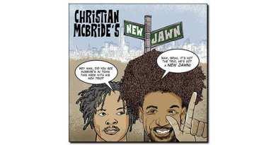 Christian McBride's New Jawn Mack Avenue 2018 Jazzespresso Magazine