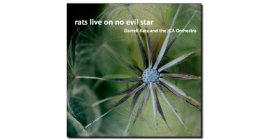 Darrell Katz Rats Live On No Evil Star JCA 2018 Jazzespresso Revista