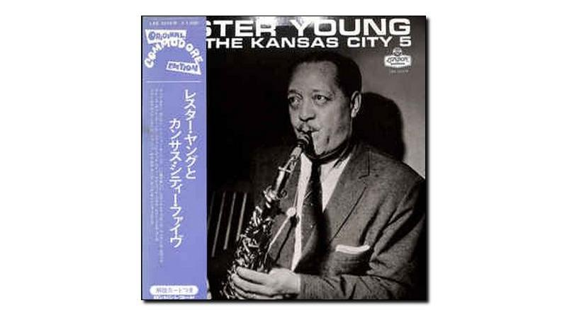 Lester Young Kansas City Five Jazzespresso 爵士杂志