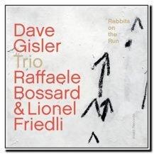Dave Gisler Trio - Rabbits on the Run