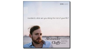 Claffy Standards What Are You Doing the Rest..? Jazzespresso Magazine