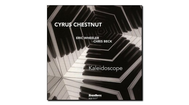 Cyrus Chestnut Kaleidoscope HighNote 2018 Jazzespresso Magazine